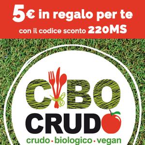 5€ in regalo per te su www.cibocrudo.com utilizzando il codice 220MS